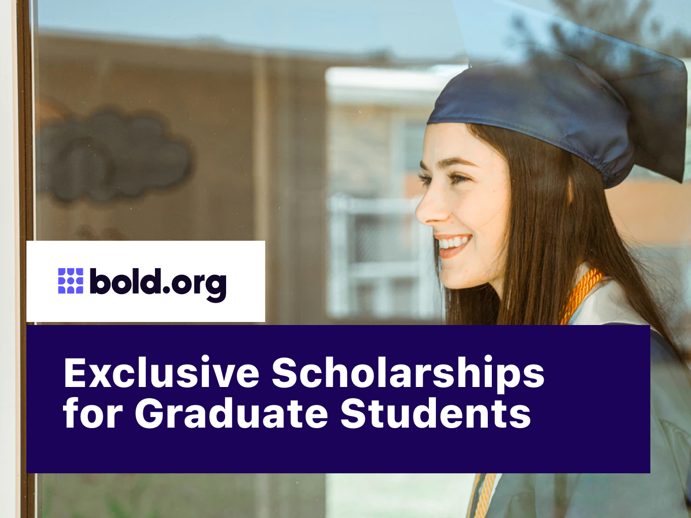 25 Exclusive Scholarships for Graduate Students (2021)