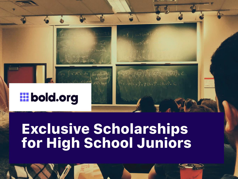 20 Exclusive Scholarships for High School Juniors (2021)