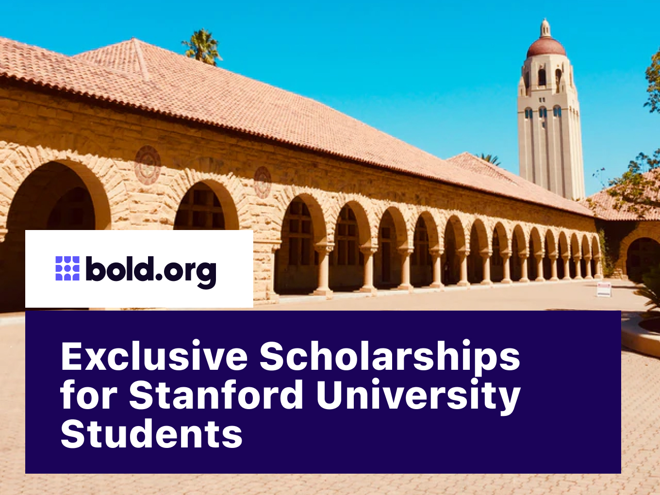 10 Exclusive Stanford University Scholarships